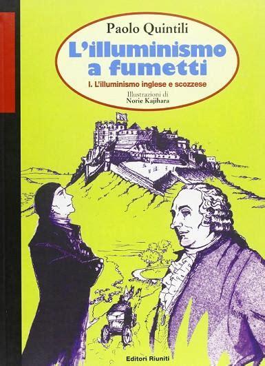 illuminismo inglese l illuminismo a fumetti l illuminismo inglese e scozzese