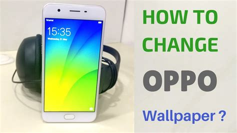 How To Change Lock Screen Wallpaper In Oppo F1