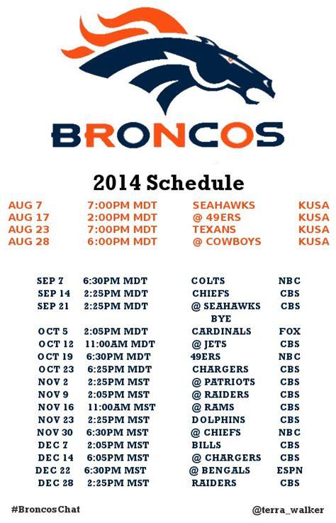 printable broncos schedule the real hashtag this season is denbestfans 2014 broncos