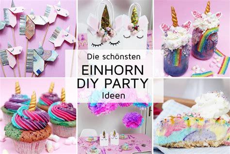 einhorn kuchen deko 7 originelle einhorn diy ideen zum selbermachen