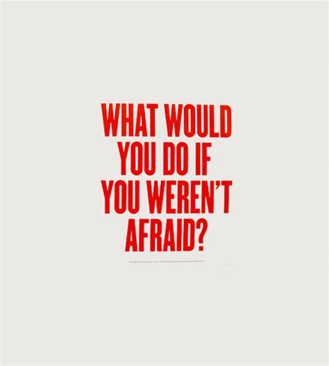 What Would You Do by What Would You Do If You Weren T Afraid