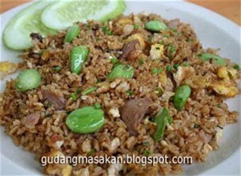 membuat nasi goreng pete resep masakan nasi goreng pete gudang resep masakan