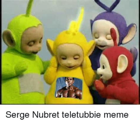 Teletubbies Meme - or 00 serge nubret teletubbie meme meme on sizzle