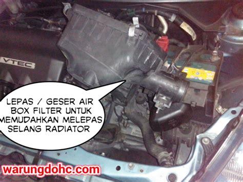 Selang Pembuangan 1 Jalur diy tips bongkar radiator honda jazz vtec 2005 2007