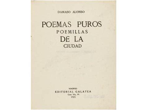 libro libro de poemas 1921 1921 libro literatura espa 209 ola poesia alonso d 193 maso poemas puros poemillas de la ciudad