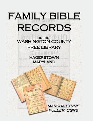 Washington Free Records Family Bible Records In The Washington County Free Library Hagerstown Maryland By