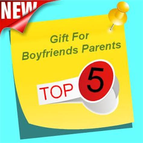 best gifts for boyfriends parents my list of the 5 best suggested gifts for boyfriends parents gift for your boyfriends parents