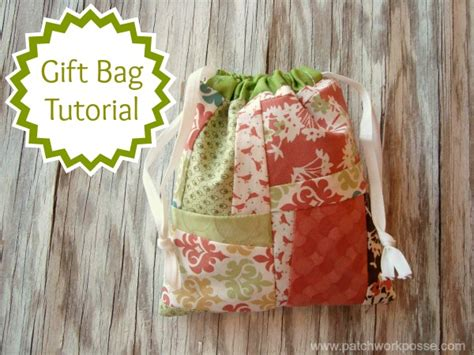 How To Make A Patchwork Quilt Bag - how to make a gift bag