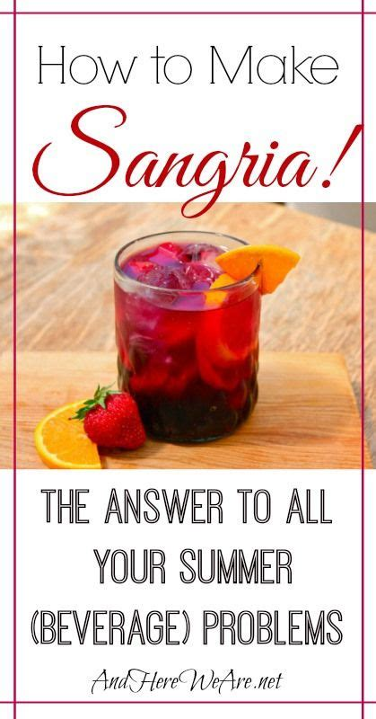 sangria beverages and how to make sangria on pinterest