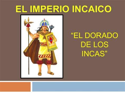 el imperio de los 8483462141 organizacion economica del imperio incaico