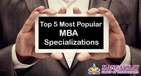 Mba Specialisation by Top 5 Most Popular Mba Specialization Archives Mangalmay