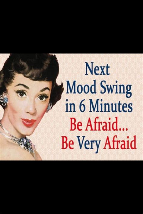 mood swings in women over 50 29 best images about funny on pinterest lol funny