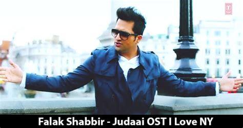 download soundtrack film eiffel i m in love falak shabbir judaai ost i love ny music video download
