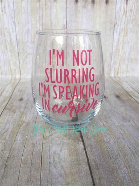 wine glass sayings svg 25 best funny wine glasses ideas on pinterest wine