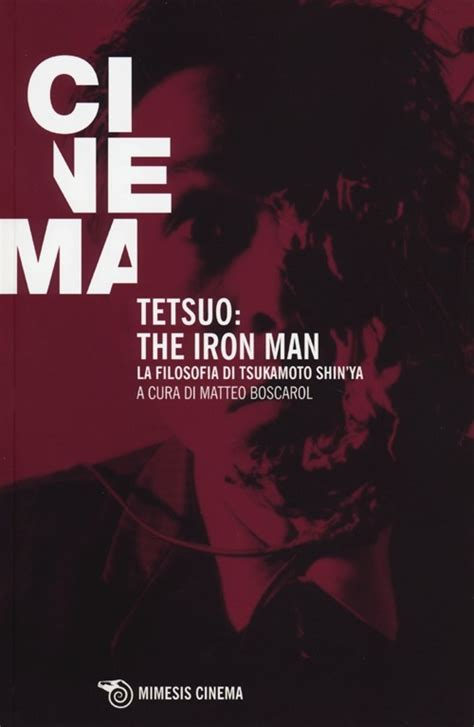 libro the iron man a libro tetsuo the iron man la filosofia di lafeltrinelli