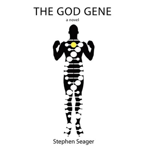 the god gene a novel the sequence books the god gene stephen seager 9780966582734