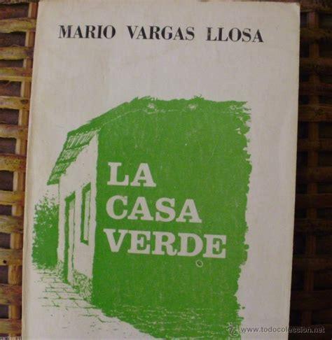 libro la casa verde libro la casa verde de mario vargas llosa edit comprar libros cl 225 sicos en todocoleccion