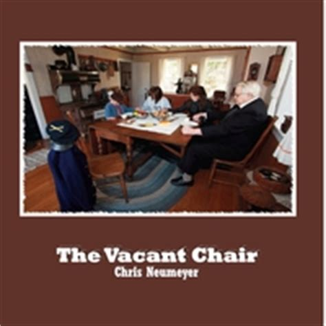 The Vacant Chair by Chris Neumeyer The Vacant Chair Cd Baby Store