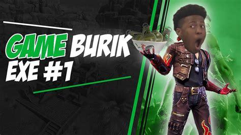 game burikexe  fireexe terlucu youtube