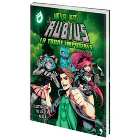 libro virtual hero el rubius virtual hero la torre imposible game es