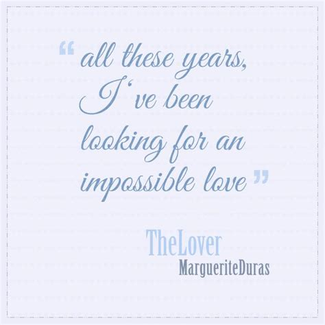 Marguerite Duras The Lover Quotes