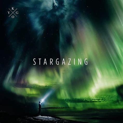 download mp3 kygo stargazing stargazing ep songs download stargazing ep mp3 songs