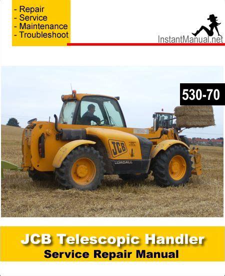 Download Jcb 530 70 Telescopic Handler Service Repair