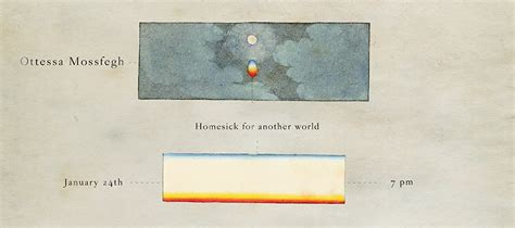 homesick for another world stories books homesick for another world ottessa moshfegh live