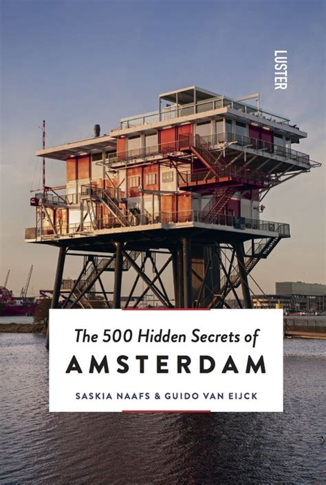 the 500 secrets of los angeles books the 500 secrets of amsterdam luster