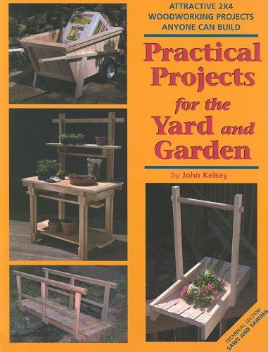 practical woodworking projects practical projects for the yard garden attractive 2x4