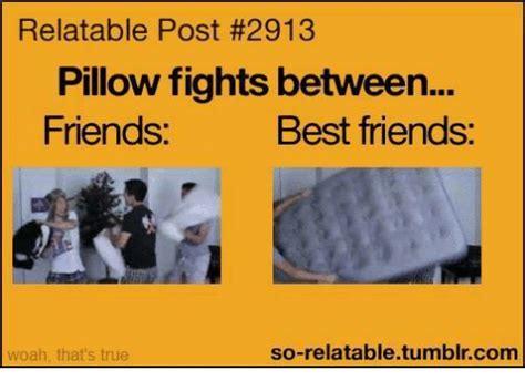 Pillow Fight Meme - relatable post 2913 pillow fights between friends best