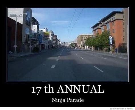 Parade Meme - ninja parade weknowmemes