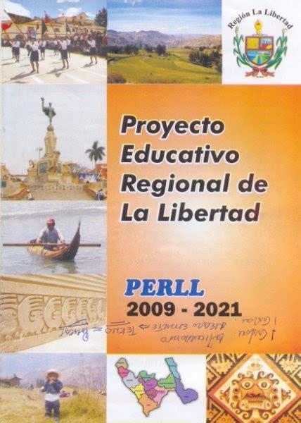 libro sobre la libertad chepencultural libro proyecto educativo regional de la libertad 2009 2021