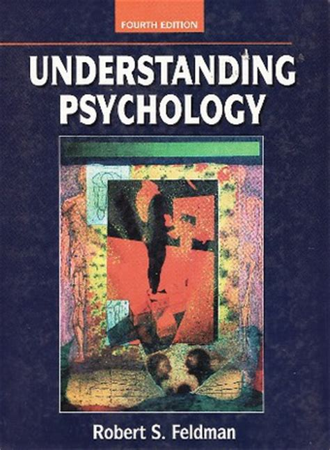 Understanding Psychology understanding psychology by robert s feldman reviews