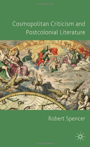 Book Review Conversations And Cosmopolitans By Robert And by Cosmopolitan Criticism And Postcolonial Literature By