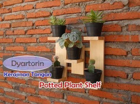 membuat rak pot tanaman bunga  kayu rak dinding