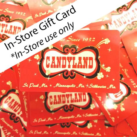 Stored Value Or Gift Cards - in store gift card candyland store