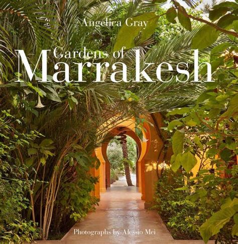 libro the cabaret of plants the riads of marrakech viaggi panorama auto