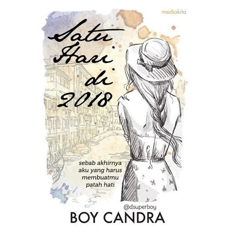 Satu Hari Di 2018 Boy Candra New Cover satu hari di 2018 by boy candra reviews discussion