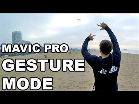 dji mavic pro gesture mode testing samples youtube