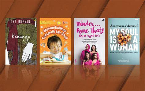 Sagra Oka Rusmini Novel Grasindo 4 buku pilihan minggu ini menumbuhkan kemandirian anak hingga minder done that it s ok nggak pede