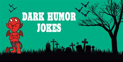 themes of black comedy dark humor jokes android apps on google play