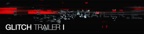 after effects free template glitch trailer glitch trailer 3 3d object after effects templates f5