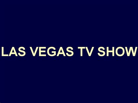 las vegas tv show 26 best las vegas i loved this show images on