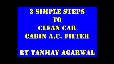 How To Clean Cabin Air Filter by 3 Simple Steps Car Cabin A C Filter Cleaning