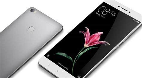 Merk Hp Xiaomi Keluaran Terbaru new android mobail xiaomi mi max 2 alleged to launch today