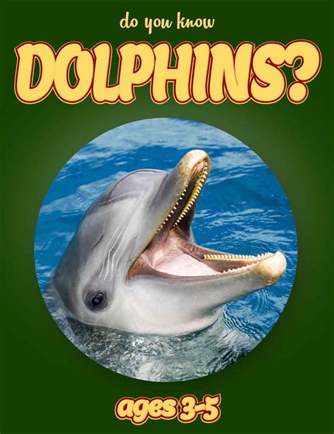 dolphins a kid s book of cool images and amazing facts about dolphins nature books for children series volume 5 books home non fiction books for ebooks for