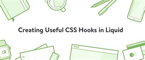 css layout exles liquid creating useful css hooks in liquid