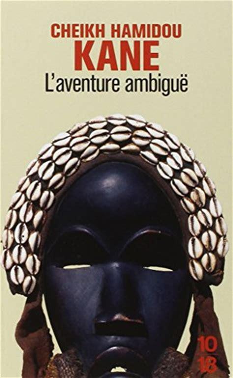libro laventure ambigue libro l 233 trange destin de wangrin ou les roueries d un interpr 232 te africain di amadou h 226 t 233 b 226