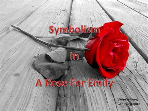 themes rose for emily a rose for emily symbolism iia2